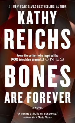 Bones Are Forever - Reichs, Kathy