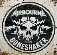 Boneshaker - Airbourne