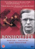 Bonhoeffer - Martin Doblmeier