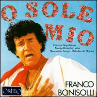 Bonisolli: Neapolitan Songs Vol.1 - Franco Bonisolli (tenor); Elvio Monti (conductor)