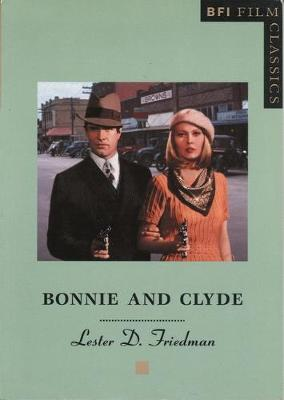 Bonnie and Clyde - Friedman, Lester D, Professor