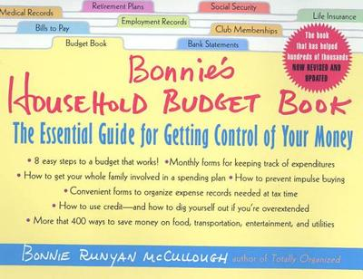 Bonnie's Household Budget Book, Revised Edition: The Essential Guide for Getting Control of Your Money - McCullough, Bonnie Runyan