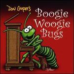 Boogie-Woogie Bugs