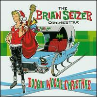 Boogie Woogie Christmas - The Brian Setzer Orchestra