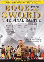 Book and Sword: The Final Battle