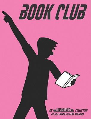 Book Club: An Unshelved Collection - Barnes, Bill