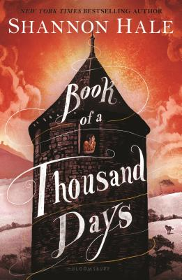 Book of a Thousand Days - Hale, Shannon