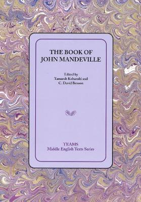 Book of John Mandeville PB - Benson, C David (Editor), and Kohanski, Tamarah (Editor)