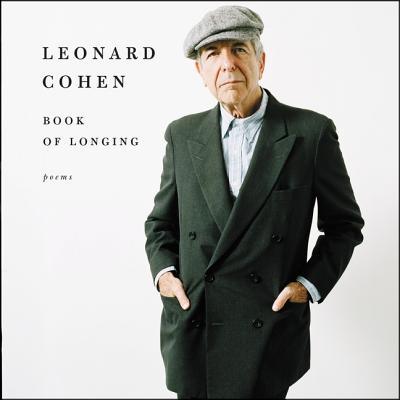Book of Longing - Cohen, Leonard (Read by)