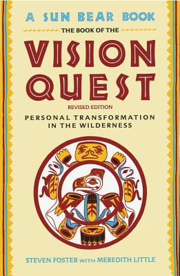 Book of Vision Quest - Foster, Steven, and Foster, George, and Little, Meredith