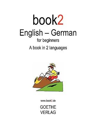 Book2 English - German for Beginners - Schumann, Johannes