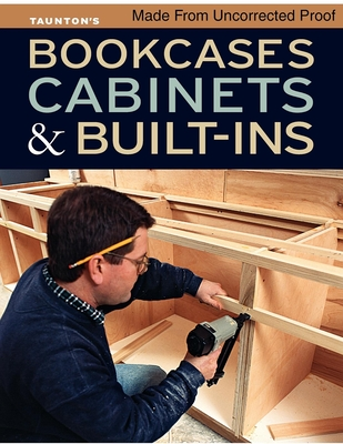 Bookcases cabinets built ins book by taunton press for Fine woodworking magazine discount