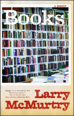 Books: A Memoir - McMurtry, Larry