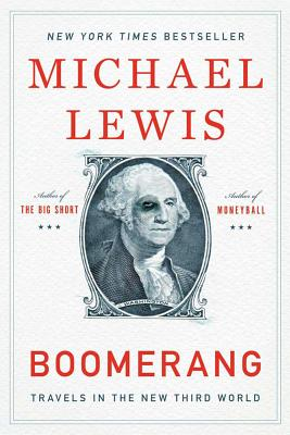 Boomerang: Travels in the New Third World - Lewis, Michael