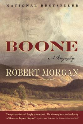 Boone: A Biography - Morgan, Robert, Col.