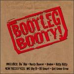 Bootleg Booty!