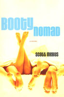 Booty Nomad - Mebus, Scott