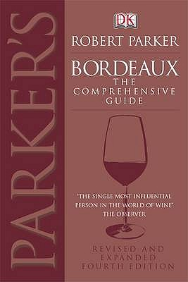 Bordeaux - Parker, Robert