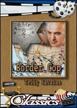 Border Cop - Christopher Leitch