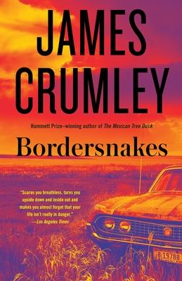 Bordersnakes - Crumley, James