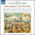 Boris Tchaikovsky: Piano Quintet; The War Suite