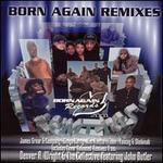 Born Again Remixes