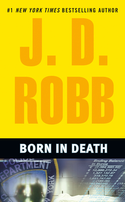 Born in Death - Robb, J D