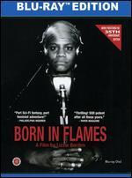 Born in Flames [Blu-ray]