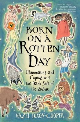 Born on a Rotten Day: Born on a Rotten Day - Dixon-Cooper, Hazel