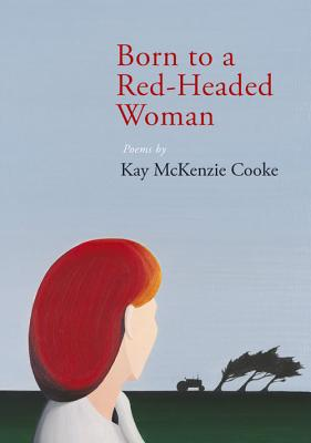 Born to a Red-Headed Woman - Cooke, Kay McKenzie