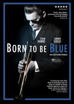 Born to Be Blue - Robert Budreau
