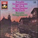 Borodin: String Quartet No. 1 in A; String Quartet No. 2 in D