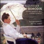 Borodin: String Quartet No. 1; String Quintet