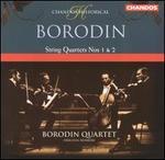Borodin: String Quartets Nos. 1 & 2