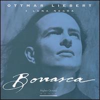 Borrasca - Ottmar Liebert + Luna Negra