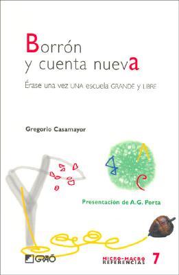 Borron y Cuenta Nueva - Casamayor, Gregorio