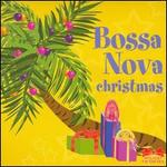 Bossa Nova Christmas [2 CD]