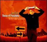 Bossa of Possiblilty