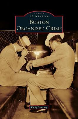 Boston Organized Crime - Sweeney, Emily