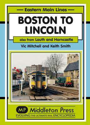 Boston to Lincoln: Also from Louth and Horncastle - Mitchell, Vic
