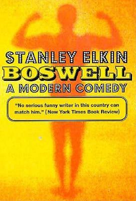 Boswell: A Modern Comedy - Elkin, Stanley