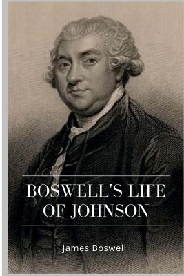 Boswell's Life of Johnson - Boswell, James