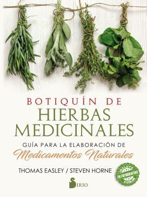 Botiquin de Hierbas Medicinales - Easley, Thomas, and Horne, Steven