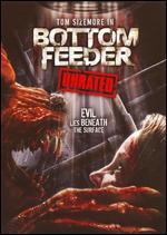Bottom Feeder - Randy Daudlin
