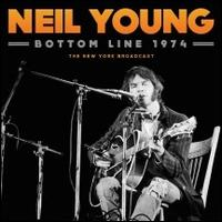 Bottom Line 1974 - Neil Young