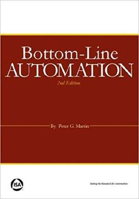 Bottom-Line Automation - Martin, Peter G