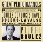 Boulez Conducts Ravel