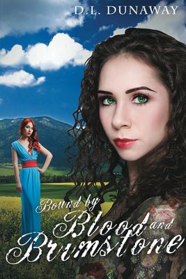 Bound by Blood and Brimstone - Dunaway, D L