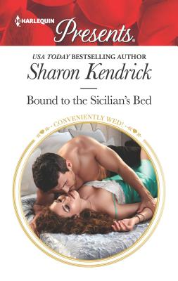 Bound to the Sicilian's Bed - Kendrick, Sharon