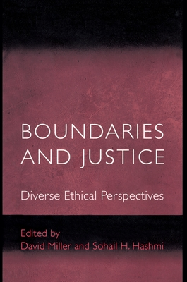 Boundaries and Justice: Diverse Ethical Perspectives - Miller, David Leslie (Editor)